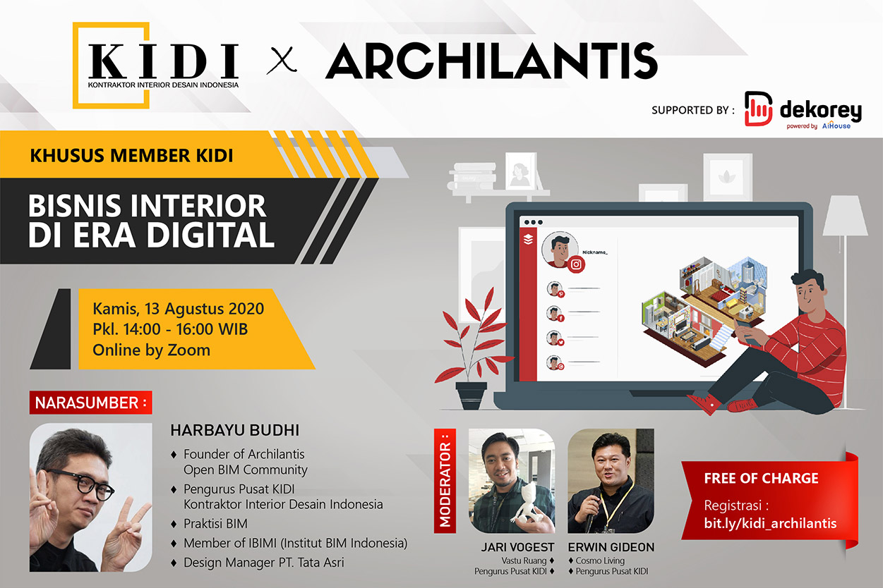 Bisnis Interior di Era Digital - Archilantis x KIDI Supported by Dekorey - kontraktor interior desain indonesia