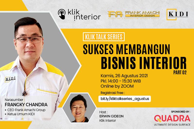 Klik Talk Series - Sukses Membangun Bisnis Interior - KIDI upd 24 AGT